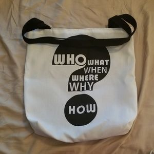 Handbags - 5 Ws - Who, What, When, Where, Why Tote Bag NWT